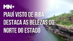 Piauí Visto de Riba destaca as belezas do norte do Piauí