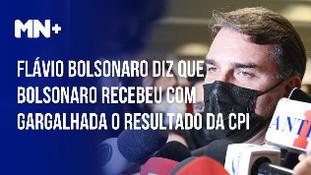 Flávio Bolsonaro diz que Bolsonaro recebeu com gargalhada o resultado da CPI