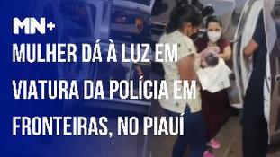 Mulher dá à luz dentro de viatura da Polícia Militar em Fronteiras
