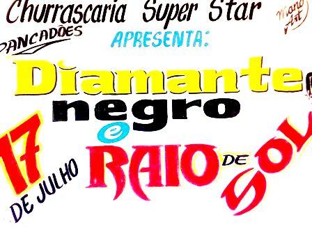 Diamante Negro e Raio de Sol amanhã na Churrascaria Super Star