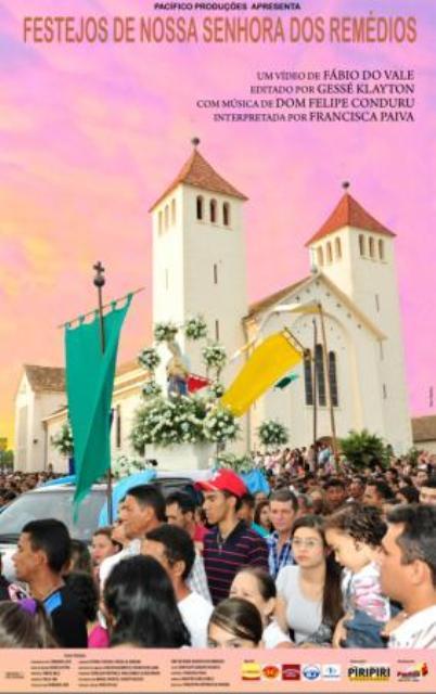 Adquira o DVD do festejo de Nossa Senhora dos Remédios de Piripiri