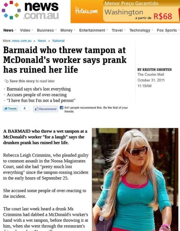 Mulher é demitida por jogar absorvente usado em rapaz