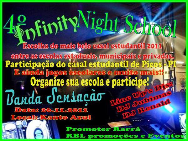 Vem ai o 4º Infinity Nitht School