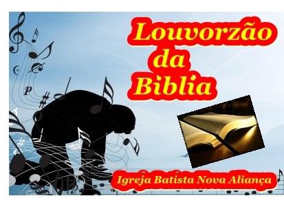 A Igreja Batista Nova Aliança em Guadalupe Piaui Realizara Um Louvorzão em Comemoração ao dia da Biblia.