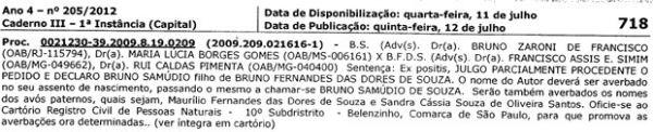 Justiça determina: goleiro Bruno é o pai do filho de Eliza Samúdio