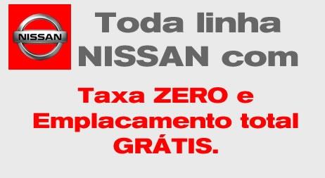 Neste final de semana tem Nissan com taxa 0% e emplacamento total grátis