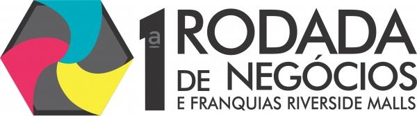 Participe! Riverside Malls faz Rodada de Negios com mais de 150 franquias nacionais