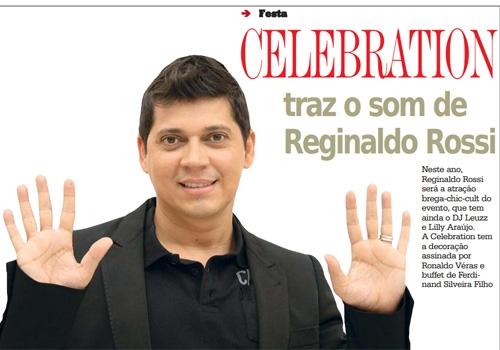 Celebretion traz o som de Reginaldo Rossi tem ainda DJ Leuzz e Lilly Ara仼o dia 30 de novembro