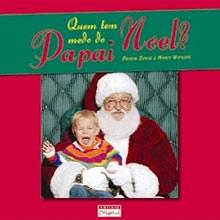 Livro defende que metade das crianças tem medo de Papai Noel