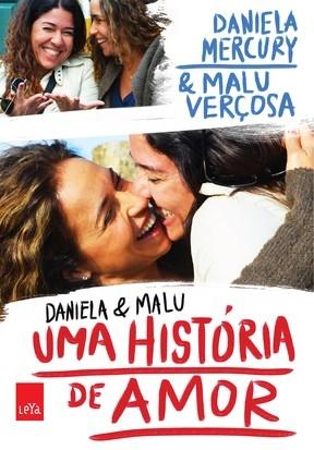Daniela Mercury e Malu Verçosa celebram as conquistas de 2013