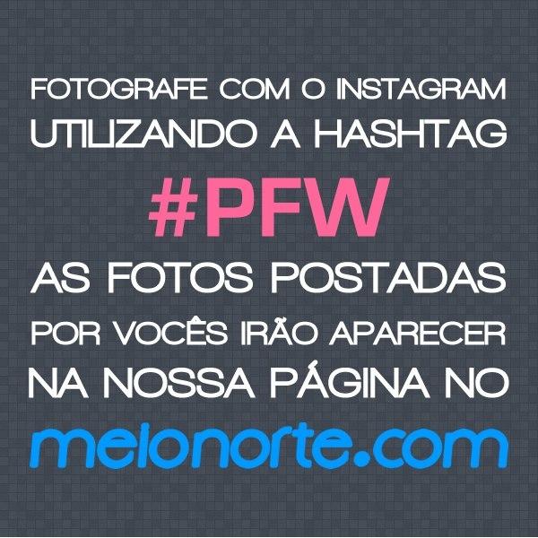 Redes sociais: fotografe com instagram na Piauí Fashion Week e apareça no meionorte.com