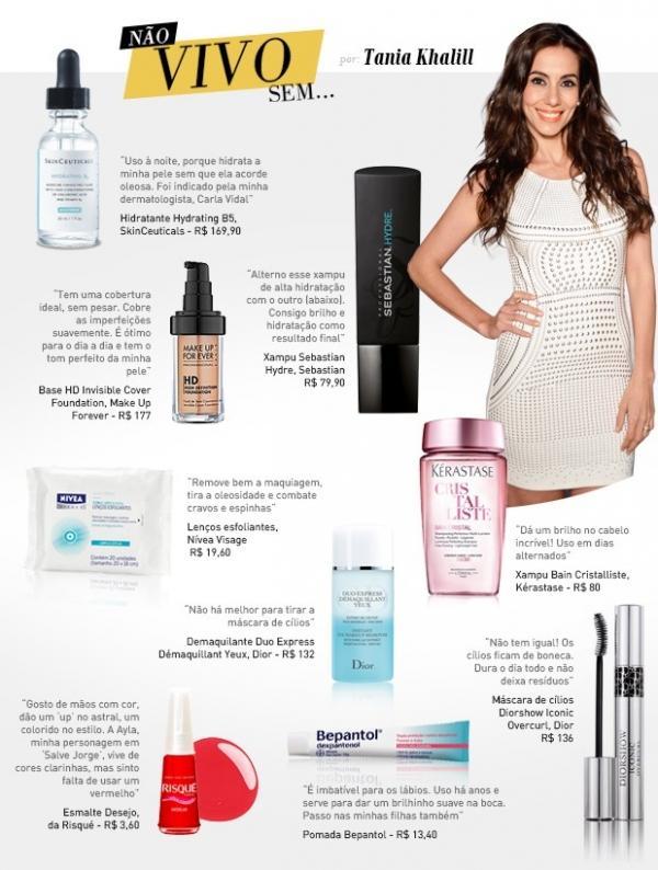 Xampu, esmalte... Tania Khalill lista seus produtos de beleza preferidos