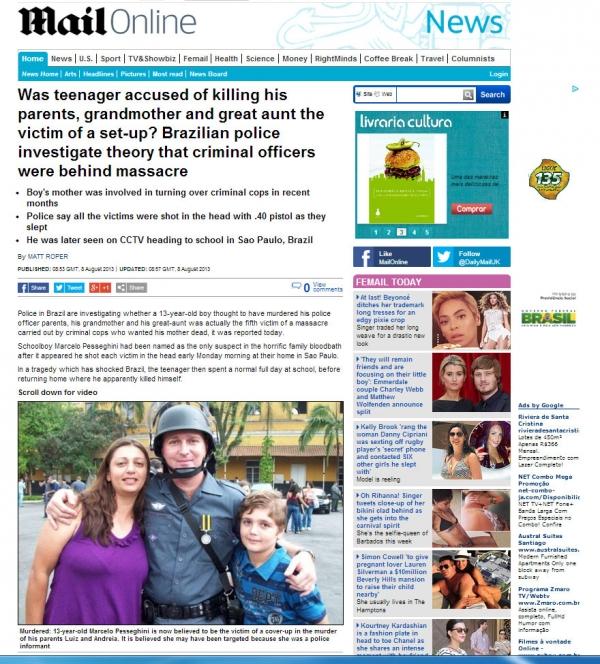 Garoto suspeito de matar família de PMs pode ter sido vítima de armação, diz jornal inglês