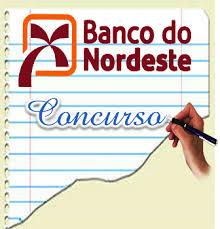 Saiu edital para o Concurso Público do Banco do Nordeste
