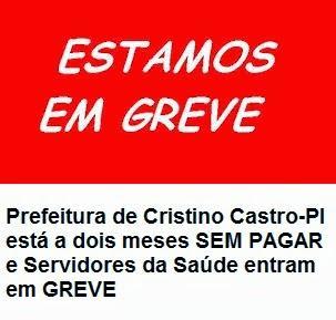 Trabalhadores da saúde estão em greve em Cristino Castro