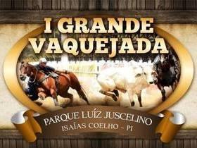 Venha curtir nos dias 7 e 8 de junho a 1ª Grande Vaquejada do Parque Luíz Juscelino