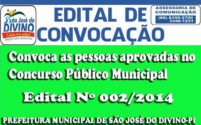 Prefeitura de São José do Divino-PI, lança Edital de Convocação de Concurso Público Nº 002/2014