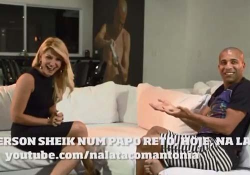 Antônia Fontenelle entrevista Sheik e brinca: