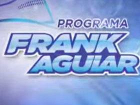 Programa Frank Aguiar - 10 10 15