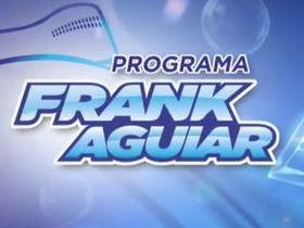 Reveja o Programa Frank Aguiar  - Especial Dia das Crianças - 17 10 15