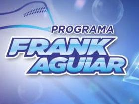Programa Frank Aguiar - 24 10 15