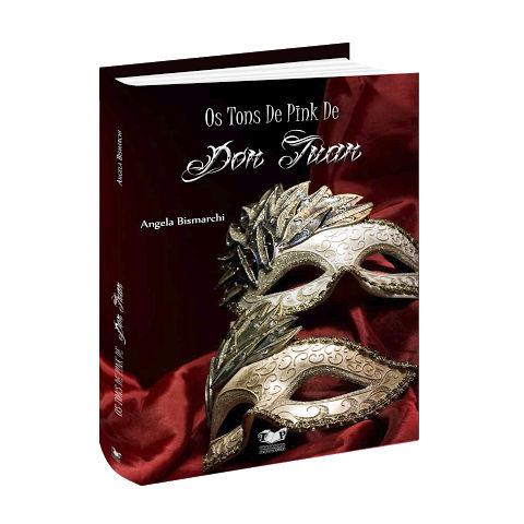"Livro ""Don Juan e seus tons de pink"", de Ângela Bismarchi"