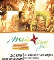 Projeto Mais Viver irá realizar ação social em São Félix