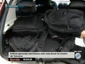 Polícia apreende eletrônicos sem nota fiscal no Centro de Teresina