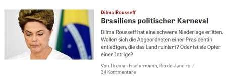"""O conhecido site do semanário alemão Die Zeit  destacou que a votação na Câmara """"mais parecia um carnaval"""""""