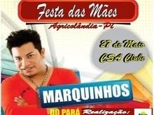Festa das Mães será dia 27 de Maio com Marquinhos do Pará