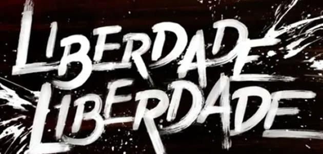 """Capítulo desta terça (5) da novela """"Liberdade, Liberdade"""""""