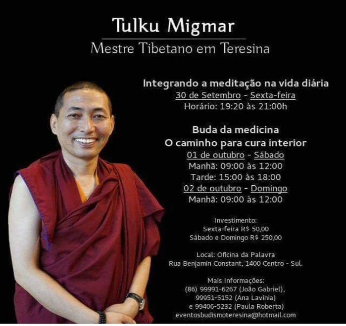 Mestre Tibetano Tulku Migmar fará palestras em Teresina