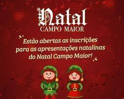 Natal Campo Maior abre inscrições para apresentações natalinas