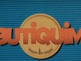 Confira os destaques do programa Butiquim