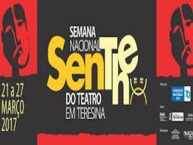 Semana Nacional do Teatro em Teresina - 21 a 27 de Março