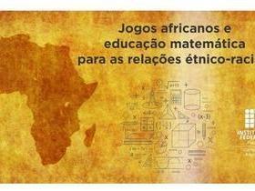 Angical: projeto procura fortalecer identidade afro na Matemática
