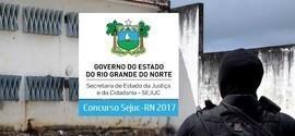 SEJUC - RN prorroga concurso com 571 vagas e salário de R$ 3 mil