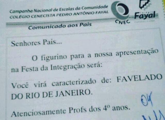 Escola pede para alunos se vestirem como 'favelados do Rio'