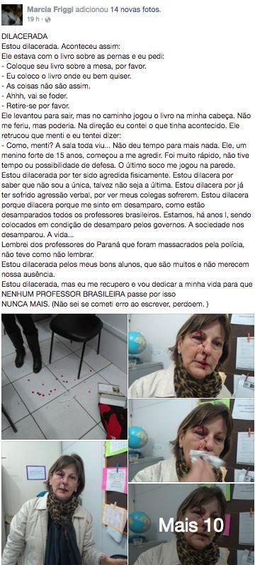 Professora é agredida por aluno de 15 anos após expulsá-lo da sala (Crédito: Reprodução/facebook)