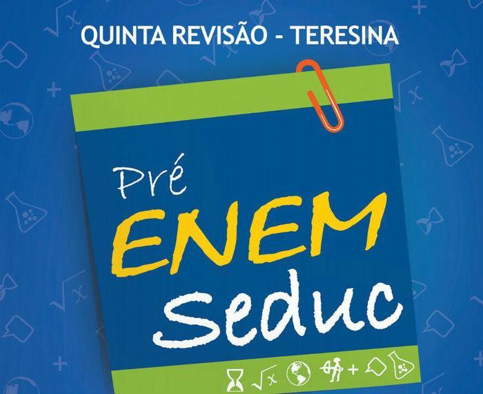 Quinta revisão pré-enem acontece neste domingo em Teresina (Crédito: SEDUC)