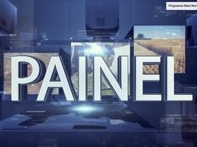 Reveja o Programa Painel do dia 17 de novembro; confira!