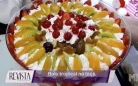 Aprenda uma receita maravilhosa de bolo tropical na taça