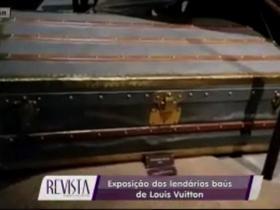 Revista MN: exposição dos lendários baús de Louis Vuitton