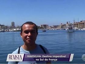 Revista MN: conheça a cidade de Marselha, com Luís Oblanche.