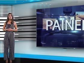 Reveja o Programa Painel do dia 23 de junho