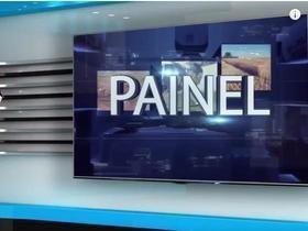 Reveja o Programa Painel do dia 21 de julho; confira!