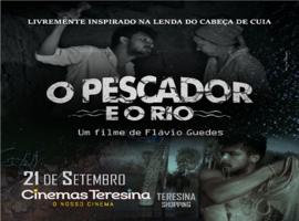 O Pescador e o Rio será exibido nos cinemas do Teresina Shopping.