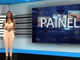 Reveja o Programa Painel do dia 01 de setembro
