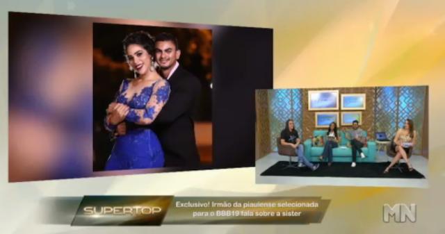 No Super Top, irmão de Elana diz que a BBB vai orgulhar o Piauí
