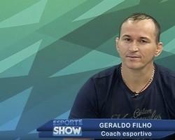 Esporte Show: bate-papo com Geraldo Filho - Coach esportivo; assista!
